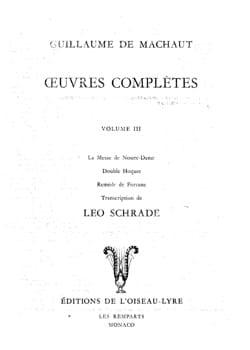 Guillaume de Machaut - Complete Works Volume 3. - Partition - di-arezzo.co.uk