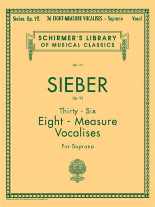Ferdinand Sieber - 36 Vocalises Of 8 Measures Opus 92. Soprano - Sheet Music - di-arezzo.com