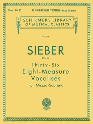 Ferdinand Sieber - 36 Vocalises of 8 Measures Opus 93. Mezzo - Sheet Music - di-arezzo.com