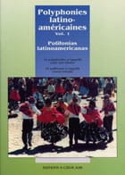 - Latin American Polyphonies Volume 1 - Sheet Music - di-arezzo.co.uk