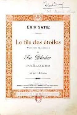 Le Fils des Etoiles - Erik Satie - Partition - laflutedepan.com