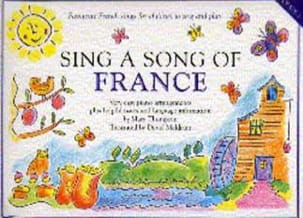 John Thompson - Sing A Song Of France. Grade 1 - Partition - di-arezzo.fr