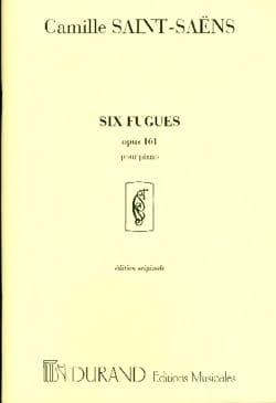 Camille Saint-Saëns - 6 Fugues Op. 161 - Partition - di-arezzo.fr