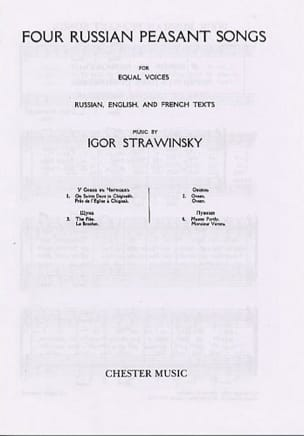 Igor Stravinski - 4 Russian Peasant Songs. Version A Cappella 1916 - Partition - di-arezzo.fr