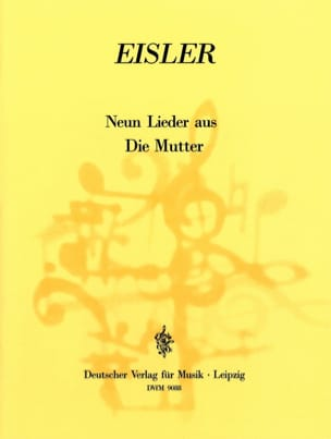 9 Lieder Aus Die Mutter Hanns Eisler Partition Opéras - laflutedepan