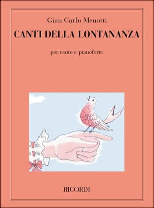Gian-Carlo Menotti - 7 Canti Della Lontananza - Partition - di-arezzo.com