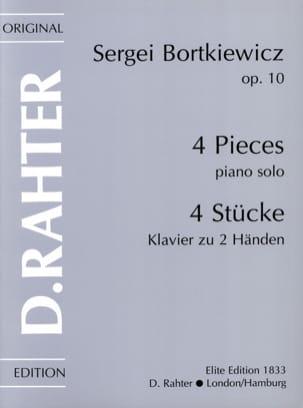 4 Pièces Op. 10 - Bortkiewicz - Partition - Piano - laflutedepan.com