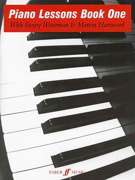 Waterman Fanny / Harewood Marion - Piano Lessons Book 1 - Partition - di-arezzo.fr