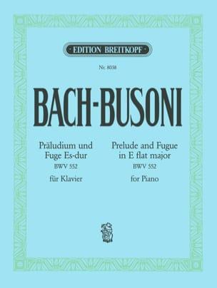 Prélude et Fugue En Mi Bémol Majeur BWV 552 BACH / BUSONI laflutedepan