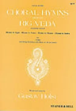 Gustav Holst - Choral Hymns From The Rig Veda. 4° Groupe - Partition - di-arezzo.fr