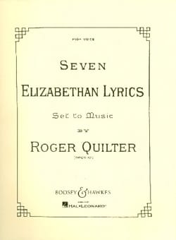 Roger Quilter - 7 Elizabethan Lyrics Opus 12. High Voice - Sheet Music - di-arezzo.com