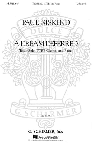 A Dream Deferred - Paul Siskind - Partition - Chœur - laflutedepan.com