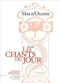 Les Chants Du Jour - Max d' Ollone - Partition - laflutedepan.com