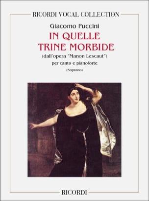 Giacomo Puccini - In Quelle Trine Morbide. Manon Lescaut - Partition - di-arezzo.fr