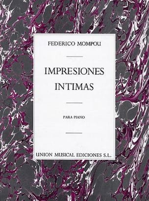 Federico Mompou - Intimate Impressions - Sheet Music - di-arezzo.co.uk