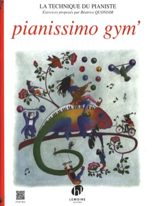 Pianissimo Gym' Béatrice Quoniam Partition Piano - laflutedepan