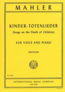 Gustav Mahler - Kindertotenlieder. Voix Moyenne - Partition - di-arezzo.fr