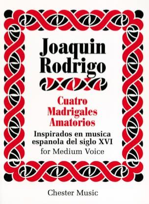 Joaquin Rodrigo - 4 Madrigales Amatorios. Voix Moyenne - Partition - di-arezzo.fr
