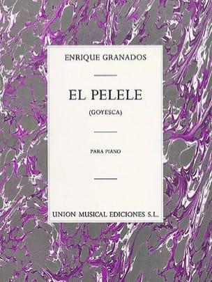 Enrique Granados - El Pelele - Partition - di-arezzo.fr