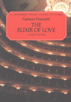 Gaetano Donizetti - the Elixir of Love - Sheet Music - di-arezzo.co.uk