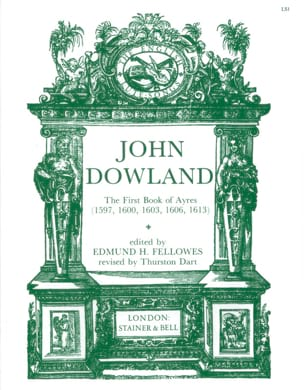 John Dowland - The 1st Book Of Ayres 1597,1600,1606,1613 - Partition - di-arezzo.fr