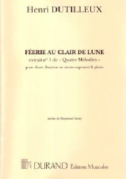 Féerie Au Clair de Lune DUTILLEUX Partition Mélodies - laflutedepan