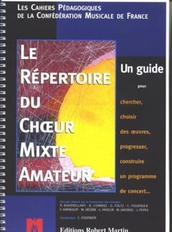 Le Répertoire Du Choeur Mixte Amateur - Livre - laflutedepan.com