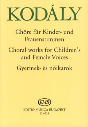 Zoltan Kodaly - Choirs Of Children And Women - Sheet Music - di-arezzo.co.uk