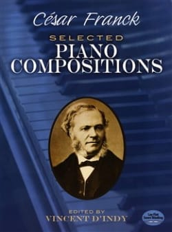 Selected Piano Compositions - César Franck - laflutedepan.com