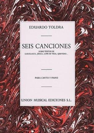Eduardo Toldra - 6 Canciones. - Partition - di-arezzo.fr