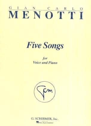Gian-Carlo Menotti - 5 Songs - Partition - di-arezzo.fr