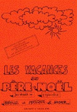 Les Vacances Du Père-Noël - Eric Noyer - Partition - laflutedepan.com