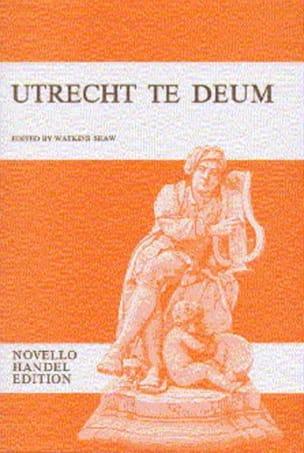 Georg-Friedrich Haendel - Utrecht te Deum - Partition - di-arezzo.fr