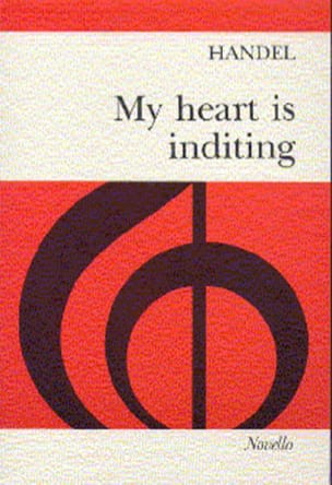 My Heart Is Inditing / Ancienne Version. - HAENDEL - laflutedepan.com
