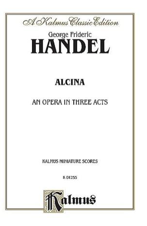 HAENDEL - Alcina. Driver - Partition - di-arezzo.co.uk
