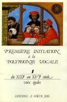 Première Initiation A la Polyphonie Vocale 1 Partition laflutedepan