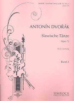 Anton Dvorak - Danses Slaves Opus 72 Volume 2 - Partition - di-arezzo.fr
