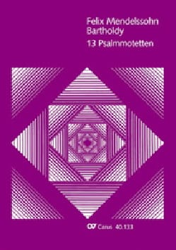 13 Psalmmotetten - MENDELSSOHN - Partition - Chœur - laflutedepan.com
