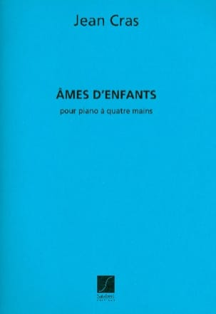 Jean Cras - Ames D'enfants. 4 Mains - Partition - di-arezzo.fr