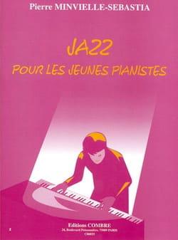 Minvielle-Sebastia - Jazz Pour les Jeunes Pianistes - Partition - di-arezzo.fr