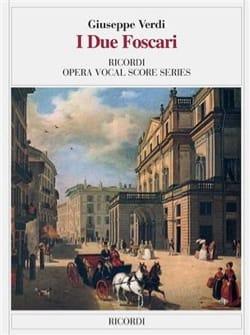 Giuseppe Verdi - I Due Foscari - Partition - di-arezzo.fr