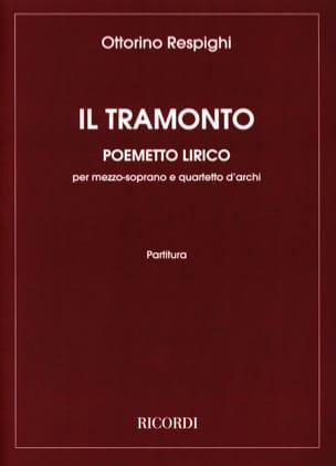 Ottorino Respighi - Il Tramonto Conducteur - Partition - di-arezzo.fr