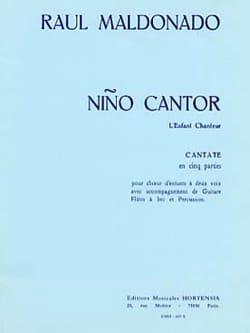 Raul Maldonado - Nino Cantor - l'Enfant Chanteur - Partition - di-arezzo.fr