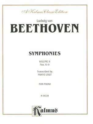 Beethoven Ludwig van / Liszt Franz - Symphonies 6 A 9. Volume 2 - Sheet Music - di-arezzo.co.uk