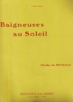 Déodat de Séverac - Baigneuses Au Soleil. - Partition - di-arezzo.fr