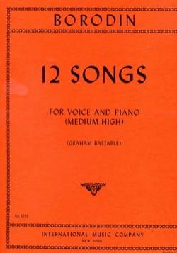 12 Songs. Voix Haute BORODINE Partition Mélodies - laflutedepan