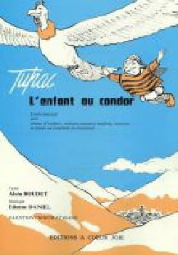 Etienne Daniel - The Child At Condor - Sheet Music - di-arezzo.com