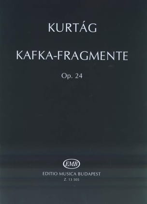 György Kurtag - Kafka-Fragmente Opus 24 - Partition - di-arezzo.fr
