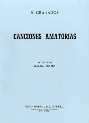 Canciones Amatorias GRANADOS Partition Mélodies - laflutedepan