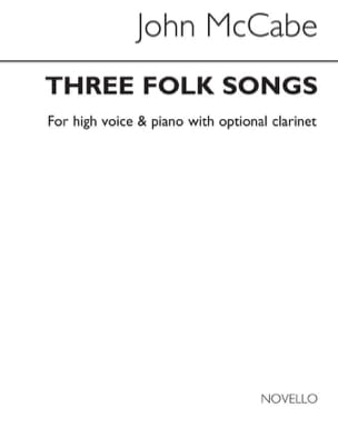 3 Folk Songs Opus 19 John McCabe Partition Clarinette - laflutedepan